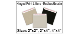 Hinged Print Lifters - Rubber/Gelatin